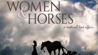 WOMEN & HORSES: A Natural Love Affair